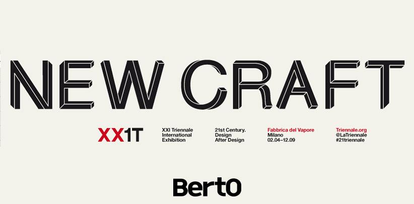 БертО на выставке New Craft - XXI триеннале Милана