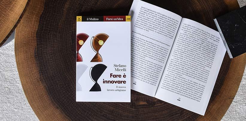 ПочемуБерто в книге Стефано Мичелли Fare è innovare Творить это вводить новшества