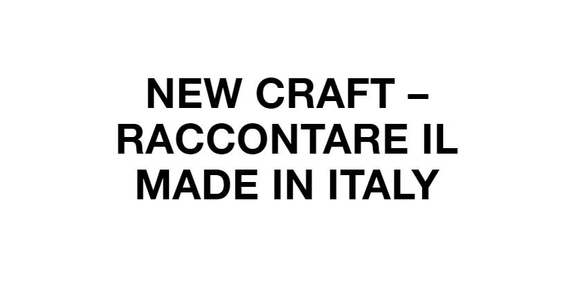 Рассказывать о Сделано в Италли на выставке New Craft
